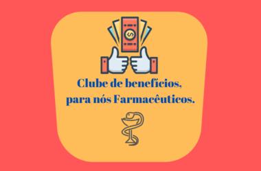 Clube de benefícios, para nós Farmacêuticos.