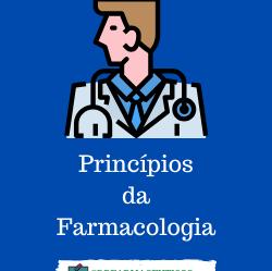 Confira, agora os 14 princípios da farmacologia.