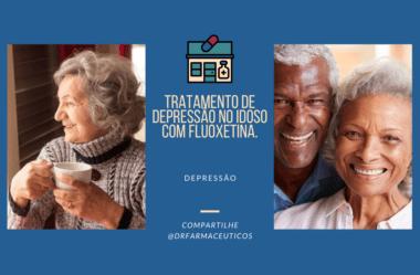 Tratamento de depressão no idoso com Fluoxetina.