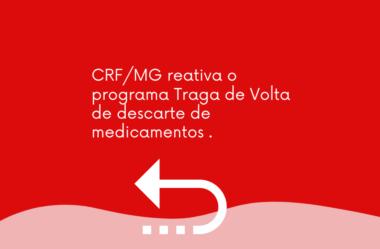 CRF/MG reativa o programa Traga de Volta de descarte de medicamentos .
